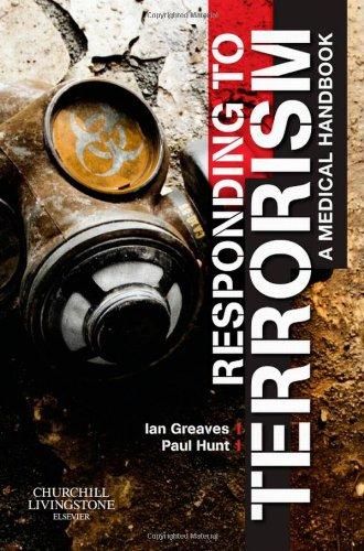 9780080450438: Responding to Terrorism: A Medical Handbook, 1e