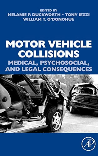 9780080450483: Motor Vehicle Collisions: Medical, Psychosocial, and Legal Consequences