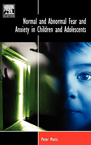 9780080450735: Normal and Abnormal Fear and Anxiety in Children and Adolescents (BRAT Series in Clinical Psychology)