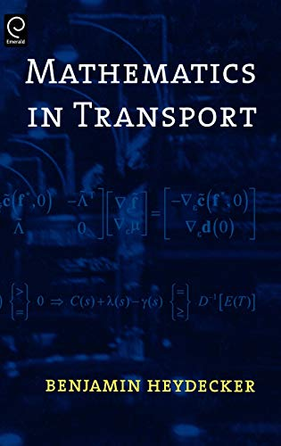 9780080450926: Mathematics in Transport: Selected Proceedings of the 4th IMA International Conference on Mathematics in Transport In honour of Richard Allsop (0)