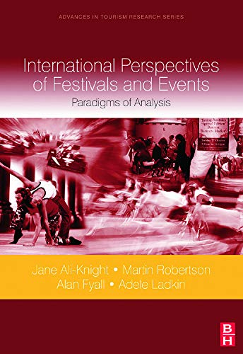 9780080451008: International Perspectives of Festivals and Events: Paradigms of Analysis (Advances in Tourism Research)