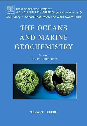9780080451015: The Oceans and Marine Geochemistry: Treatise on Geochemistry, Volume 6
