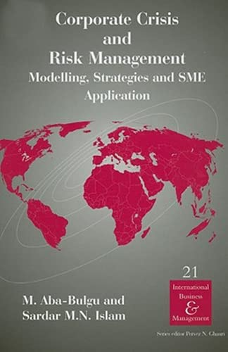 9780080451022: Corporate Crisis and Risk Management: Modelling, Strategies and SME Application (International Business and Management Volume 21)