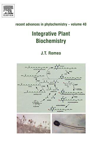 9780080451251: Integrative Plant Biochemistry, Volume 40 (Recent Advances in Phytochemistry)