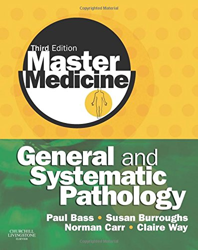 9780080451299: Master Medicine: General and Systematic Pathology, 3e