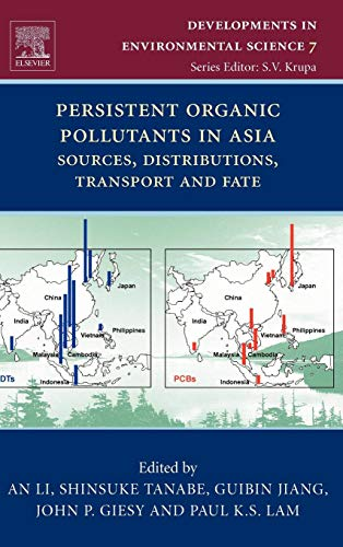 9780080451329: Persistent Organic Pollutants in Asia, Volume 7: Sources, Distributions, Transport and Fate (Developments in Environmental Science)