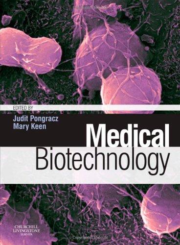 9780080451350: Medical Biotechnology, 1e