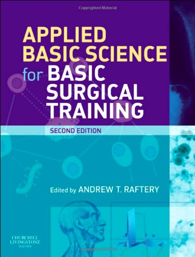 9780080451398: Applied Basic Science Surgical Training 2/e