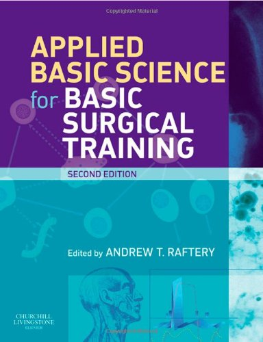 9780080451404: Applied Basic Science for Basic Surgical Training, 2e (MRCS Study Guides)