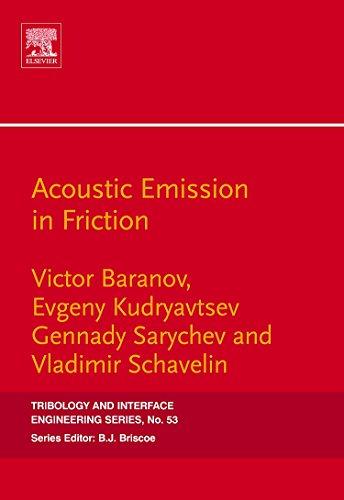 Acoustic Emission in Friction, Volume 53 (Tribology: Baranov, Victor M.,