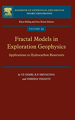 9780080451589: Fractal Models in Exploration Geophysics, Volume 41: Applications to Hydrocarbon Reservoirs (Handbook of Geophysical Exploration: Seismic Exploration)