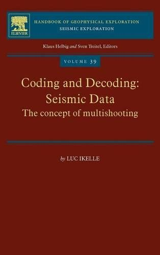 9780080451596: Coding and Decoding: Seismic Data, Volume 39: The Concept of Multishooting (Handbook of Geophysical Exploration: Seismic Exploration)