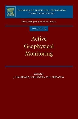 9780080452623: Active Geophysical Monitoring, Volume 40 (Handbook of Geophysical Exploration: Seismic Exploration)
