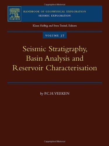 9780080453118: Seismic Stratigraphy, Basin Analysis and Reservoir Characterisation, Volume 37 (Handbook of Geophysical Exploration: Seismic Exploration)