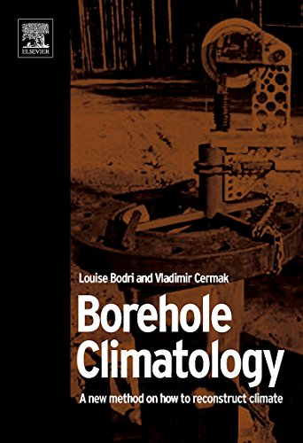 9780080453200: Borehole Climatology: a new method how to reconstruct climate