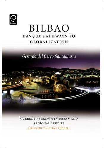 9780080453248: Bilbao: Basque Pathways to Globalization (Current Research in Urban and Regional Studies)