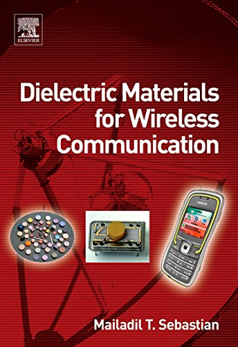 9780080453309: Dielectric Materials for Wireless Communication
