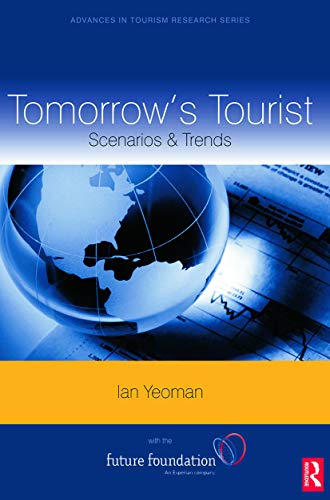 9780080453392: Tomorrow's Tourist (Advances in Tourism Research)