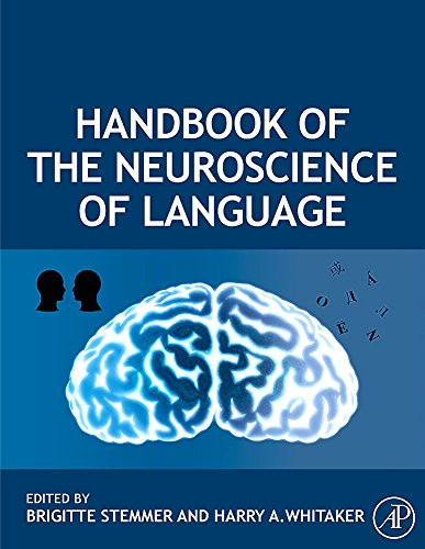 9780080453521: Handbook of Neuroscience of Language