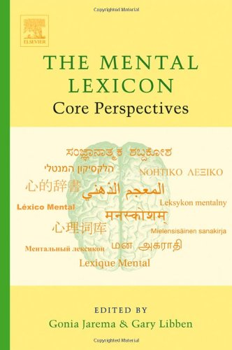 9780080453538: The Mental Lexicon: Core Perspectives
