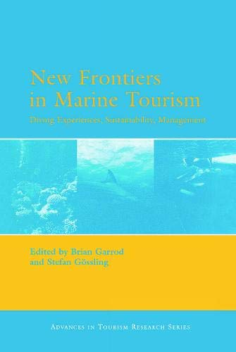 9780080453576: New Frontiers in Marine Tourism: Diving Experiences, Sustainability, Management (Advances in Tourism Research)