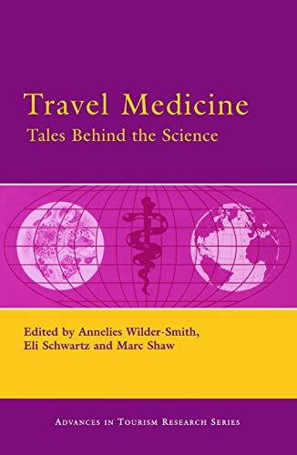 9780080453590: Travel Medicine: Tales Behind the Science (Advances in Tourism Research)