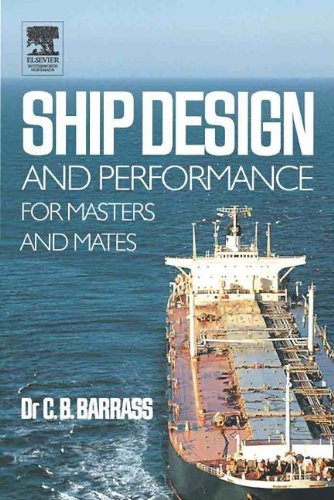 9780080454948: [(Ship Design and Performance for Masters and Mates)] [Author: Bryan Barrass] published on (September, 2004)