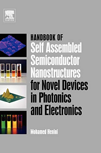 9780080463254: Handbook of Self Assembled Semiconductor Nanostructures for Novel Devices in Photonics and Electronics