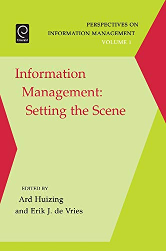 9780080463261: Information Management: Setting the Scene, Volume 1 (Perspectives on Information Management)