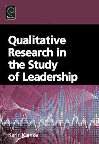 9780080464107: Qualitative Research in the Study of Leadership (0)
