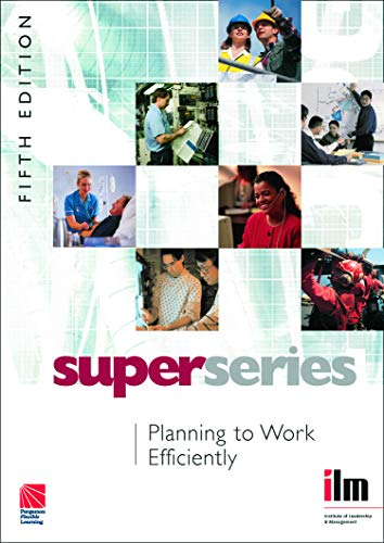 9780080464213: Planning to Work Efficiently (Institute of Management & Learning Super Series)