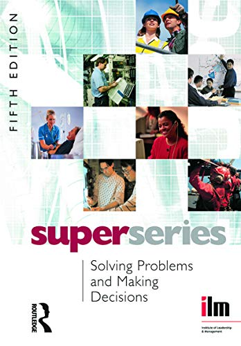 9780080464237: Solving Problems and Making Decisions Super Series, 5th Edition