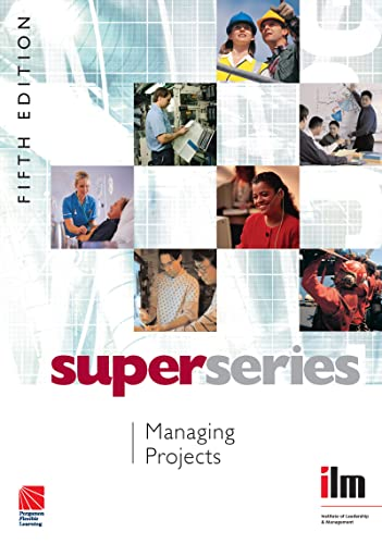 9780080464251: Managing Projects Super Series, Fifth Edition