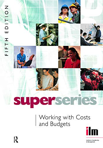 9780080464305: Working with Costs and Budgets Super Series, Fifth Edition