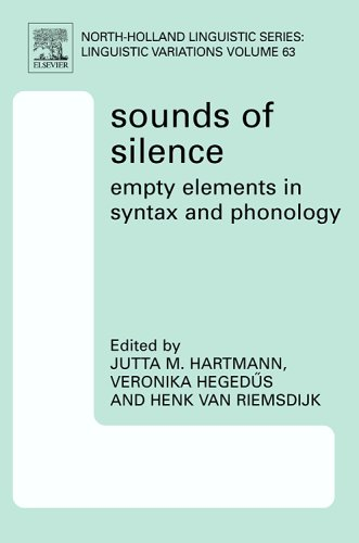 9780080466149: Sounds of Silence: Empty Elements in Syntax and Phonology (North-Holland Linguistic Series: Linguistic Variations)