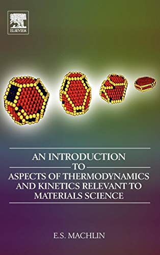 9780080466156: An Introduction to Aspects of Thermodynamics and Kinetics Relevant to Materials Science, Third Edition
