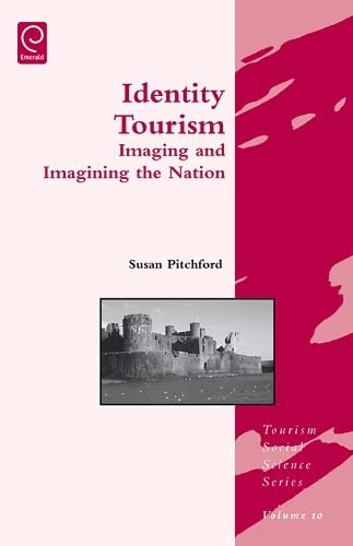 9780080466187: Identity Tourism (Tourism Social Science Series)