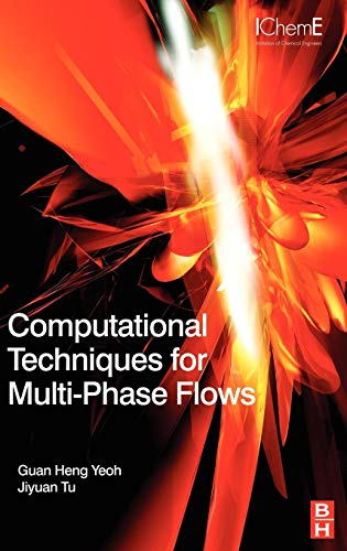 9780080467337: Computational Techniques for Multi-Phase Flows: Basics and Applications