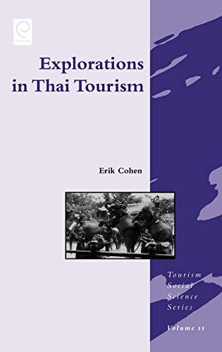 Explorations in Thai Tourism: Collected Case Studies (Hardback)