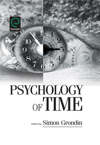 9780080469775: Psychology of Time