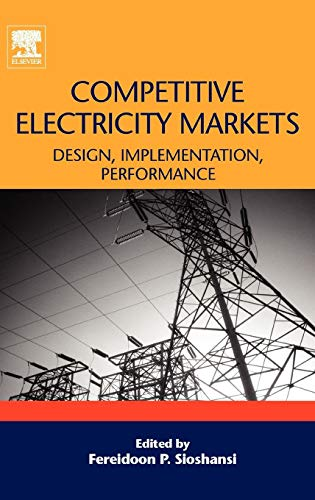 9780080471723: Competitive Electricity Markets: Design, Implementation, Performance (Elsevier Global Energy Policy and Economics Series)