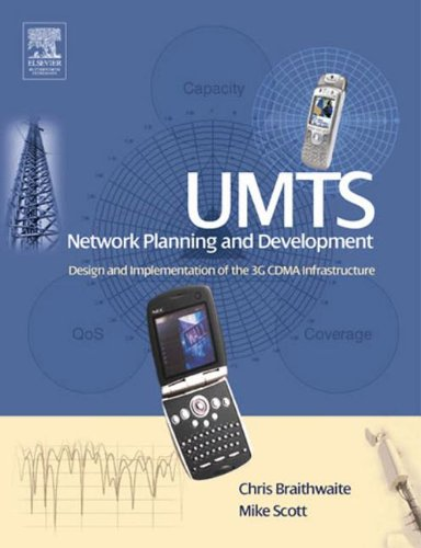 9780080474656: [ Umts Network Planning and Development: Design and Implementation of the 3g Cdma Infrastructure By Braithwaite, Chris ( Author ) Paperback 2004 ]