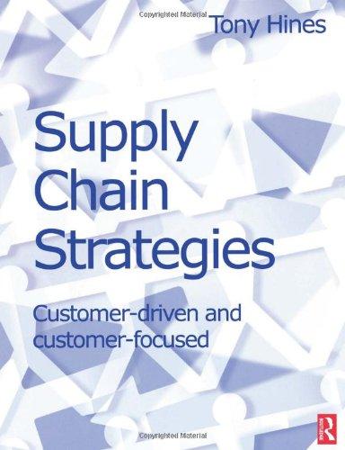 9780080481258: Supply Chain Strategies: Customer Driven and Customer Focused