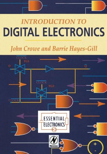 9780080534992: [(Introduction to Digital Electronics)] [Author: John Crowe] published on (April, 1998)