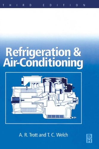 9780080540436: [Refrigeration and Air Conditioning] (By: A.R. Trott) [published: March, 2000]