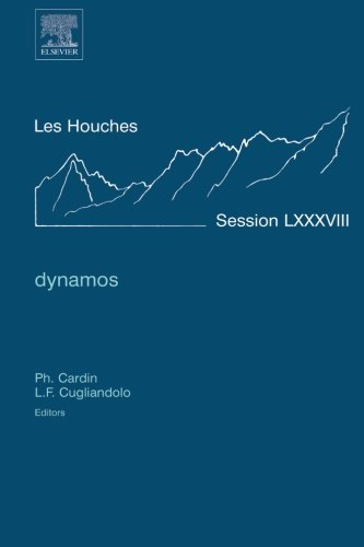 9780080548128: Dynamos: Lecture Notes of the Les Houches Summer School 2007
