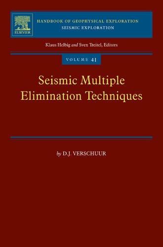 9780080548159: Seismic Multiple Elimination Techniques (Handbook of Geophysical Exploration. Seismic Exploration)
