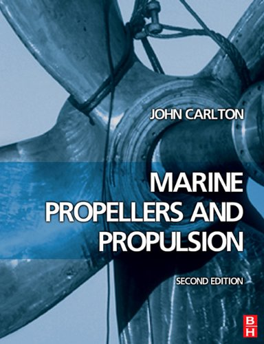 9780080549231: Marine Propellers and Propulsion, 2nd ed.