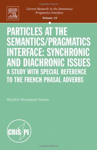 9780080552934: Particles at the Semantics/Pragmatics in (Current Research in the Semantics/Pragmatics Interface)