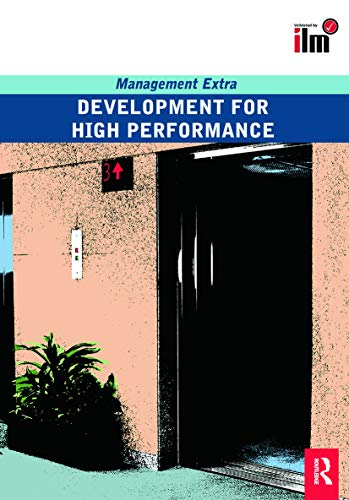 9780080554808: Development for High Performance Revised Edition: Management Extra